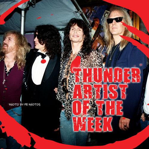 ThunderArtistofTheWeek500x500Aerosmith